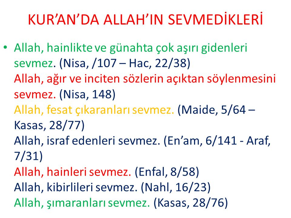 KUR'AN'DA ALLAH'IN SEVMEDİKLERİ