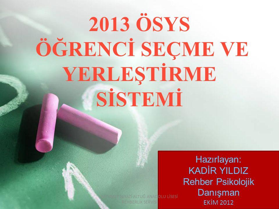 2013 ÖSYS ÖĞRENCİ SEÇME VE YERLEŞTİRME SİSTEMİ