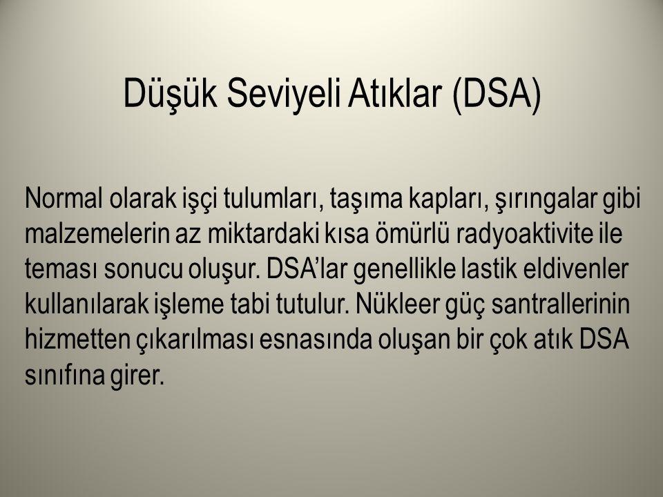 Düşük Seviyeli Atıklar (DSA)