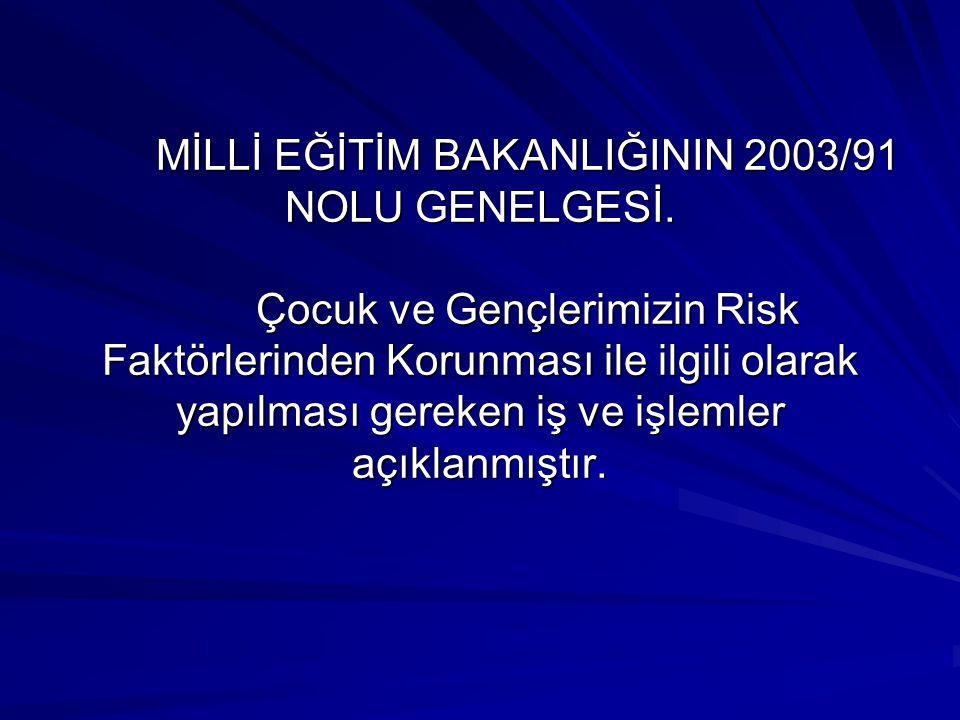MİLLİ EĞİTİM BAKANLIĞININ 2003/91 NOLU GENELGESİ