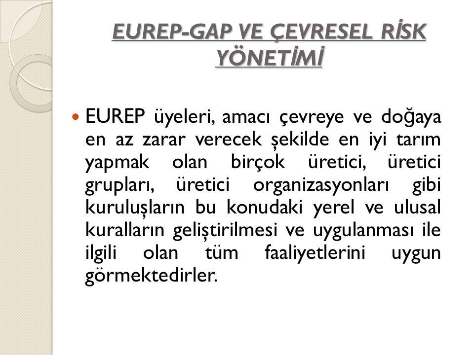 EUREP-GAP VE ÇEVRESEL RİSK YÖNETİMİ