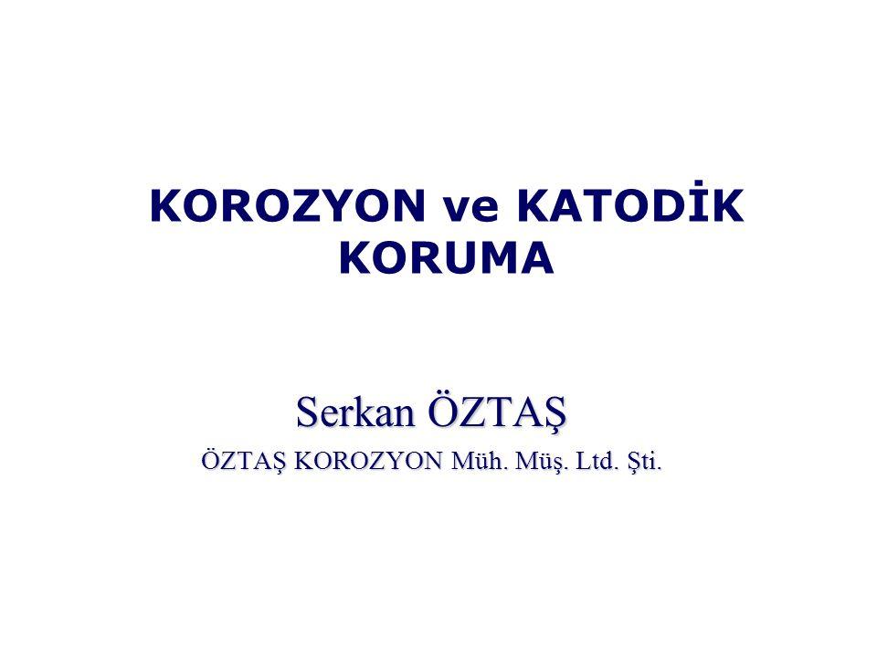 KOROZYON ve KATODİK KORUMA