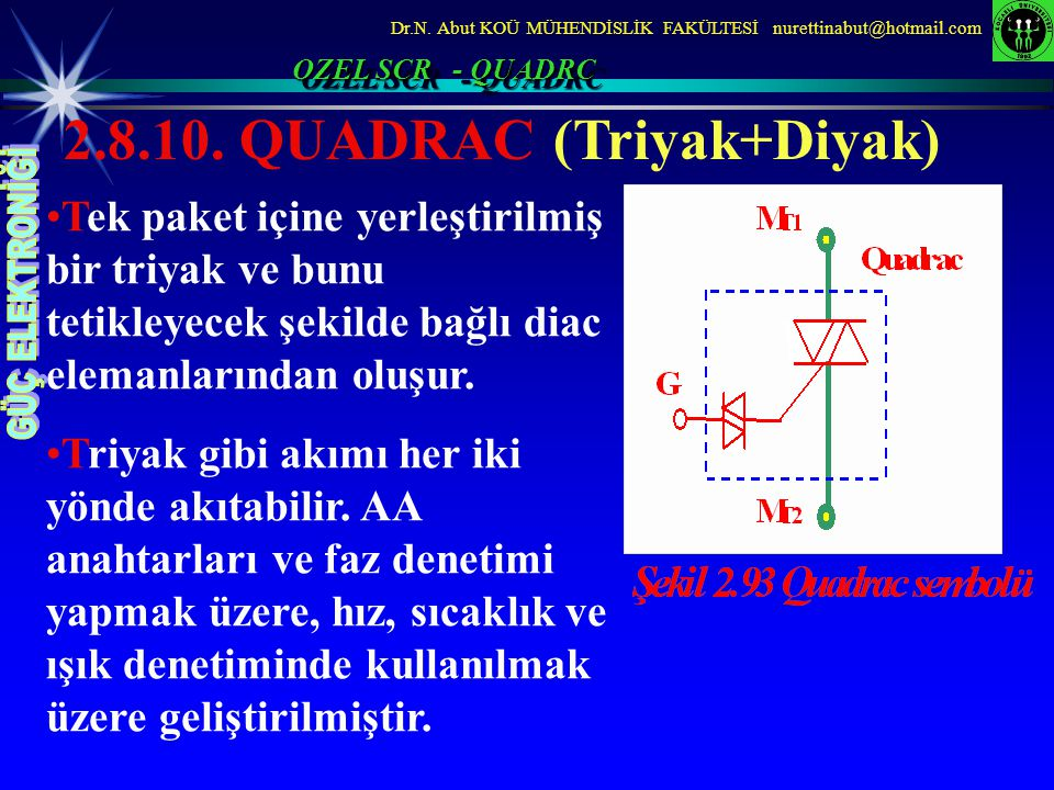 2.8.10. QUADRAC (Triyak+Diyak)