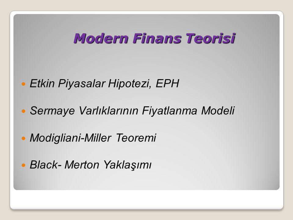 Modern Finans Teorisi Etkin Piyasalar Hipotezi, EPH