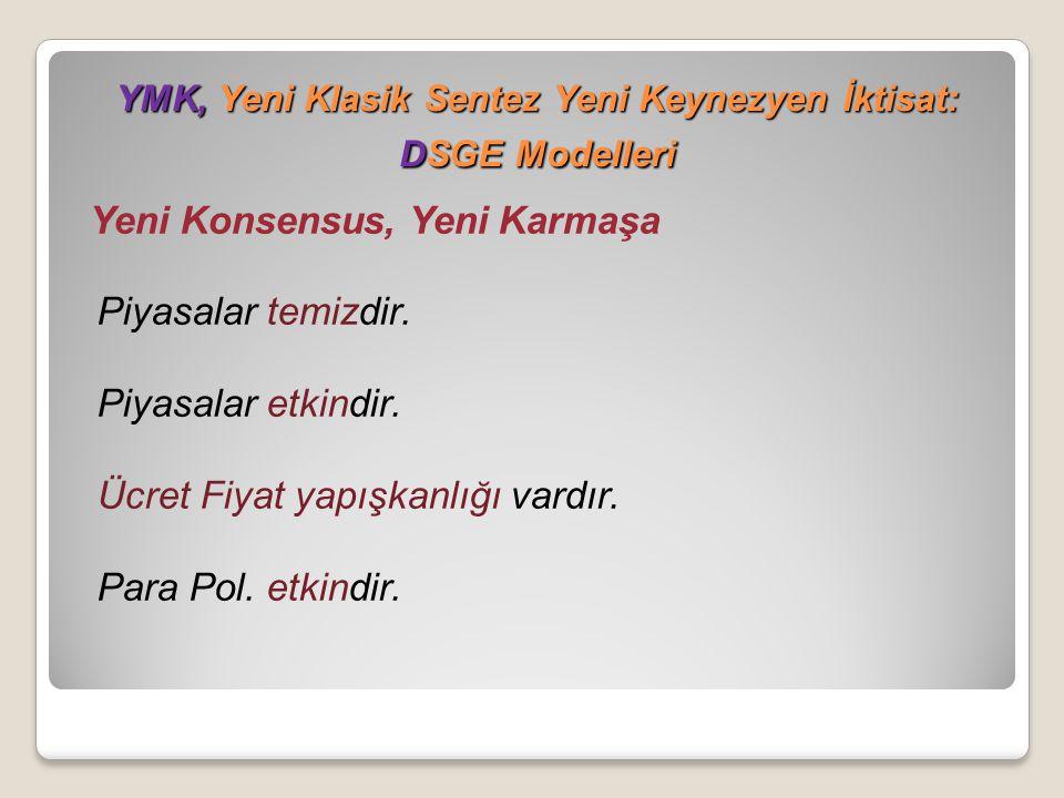 YMK, Yeni Klasik Sentez Yeni Keynezyen İktisat: DSGE Modelleri