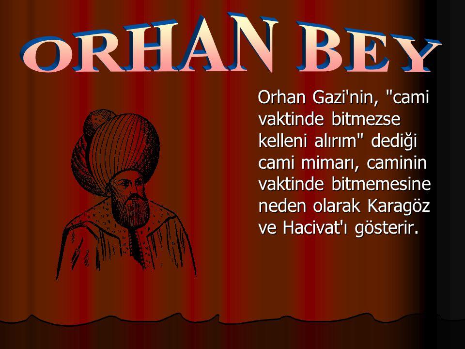 ORHAN BEY