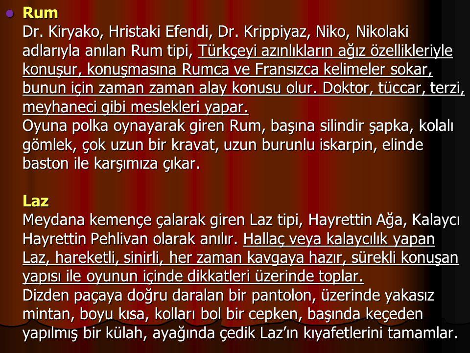 Rum Dr. Kiryako, Hristaki Efendi, Dr
