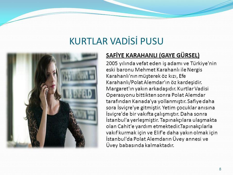 KURTLAR VADİSİ PUSU SAFİYE KARAHANLI (GAYE GÜRSEL)