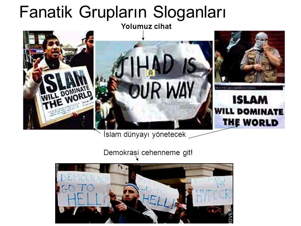 Fanatik Grupların Sloganları
