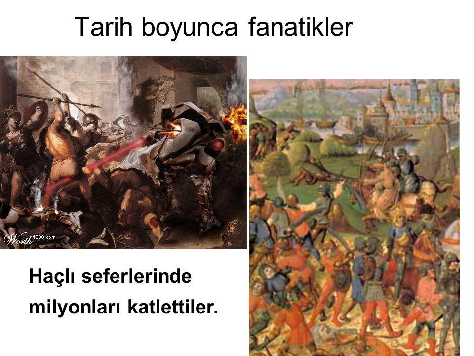 Tarih boyunca fanatikler