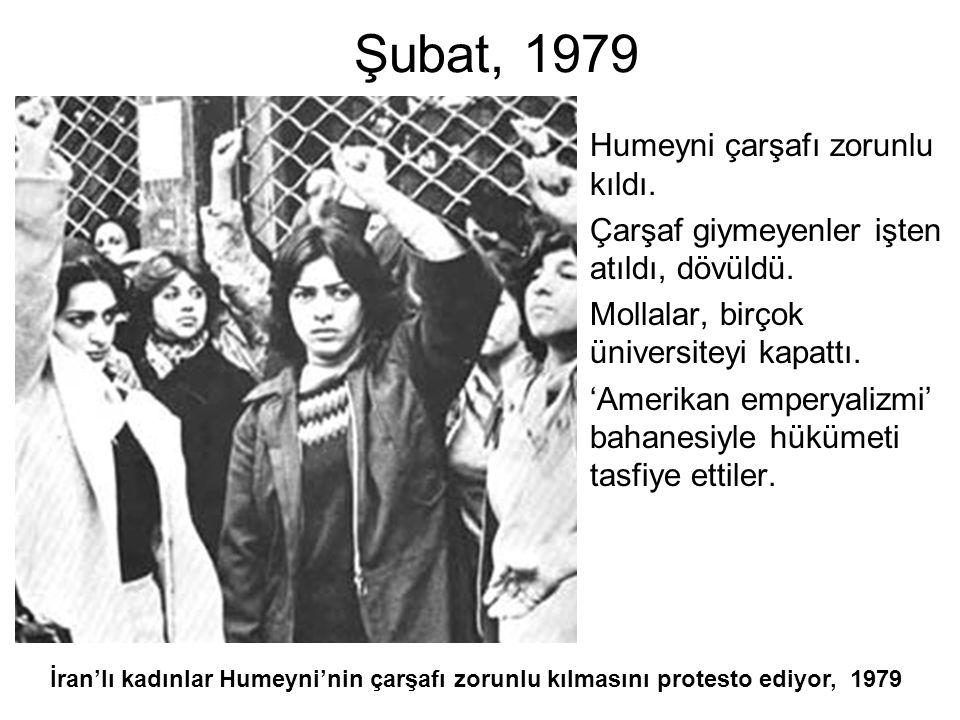 Şubat, 1979 Humeyni çarşafı zorunlu kıldı.