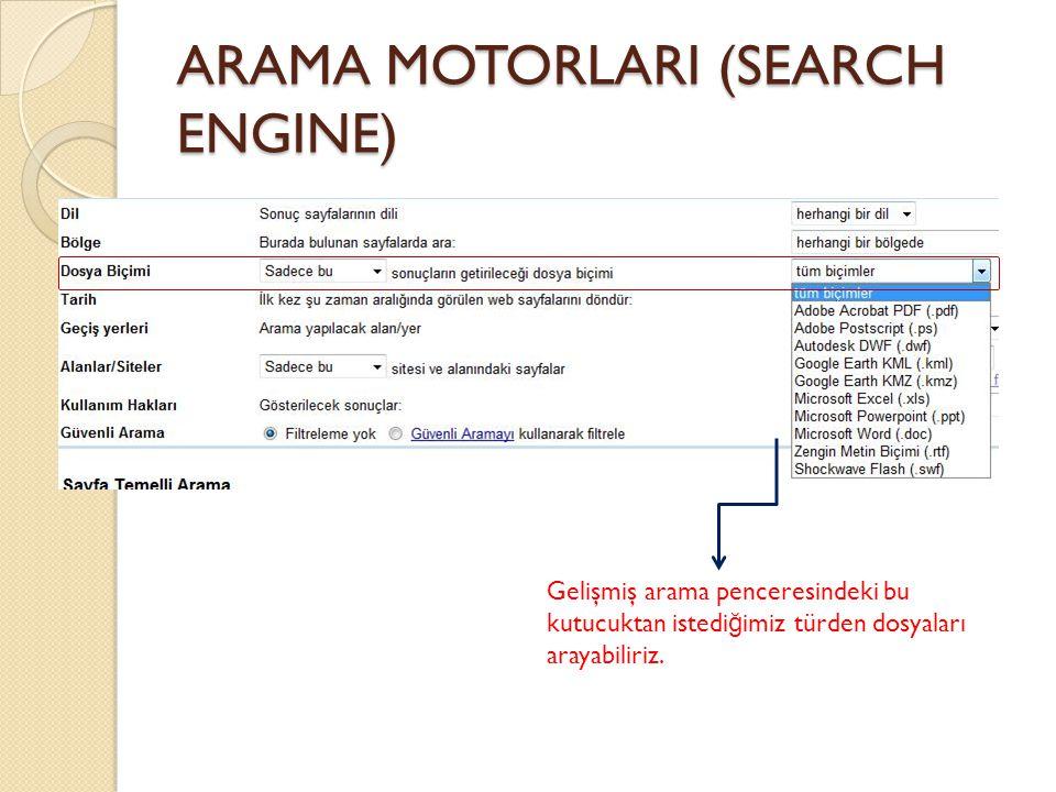 ARAMA MOTORLARI (SEARCH ENGINE)