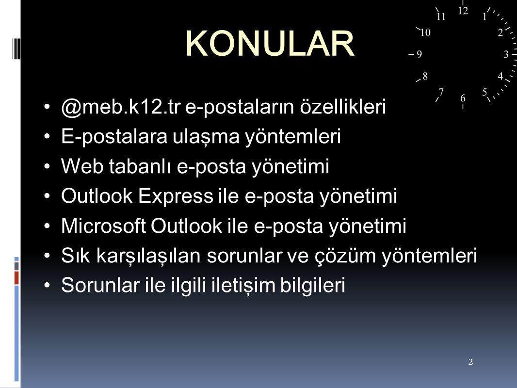 KONULAR @meb.k12.tr e-postaların özellikleri
