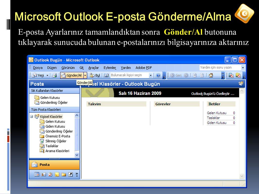 Microsoft Outlook E-posta Gönderme/Alma