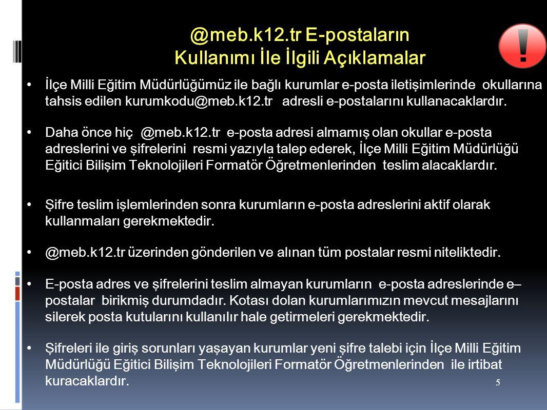 @meb.k12.tr E-postaların Kullanımı İle İlgili Açıklamalar