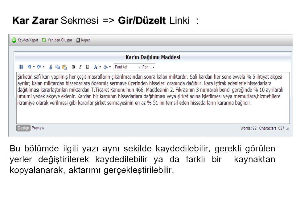Kar Zarar Sekmesi => Gir/Düzelt Linki :