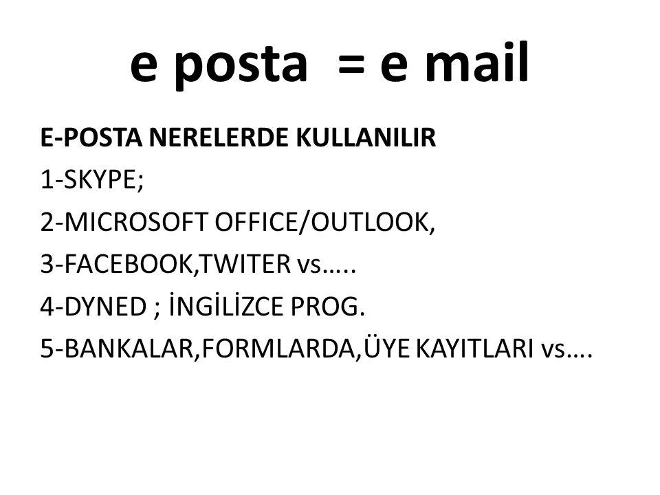 e posta = e mail