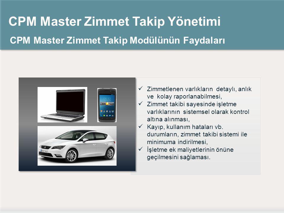 CPM Master Zimmet Takip Yönetimi