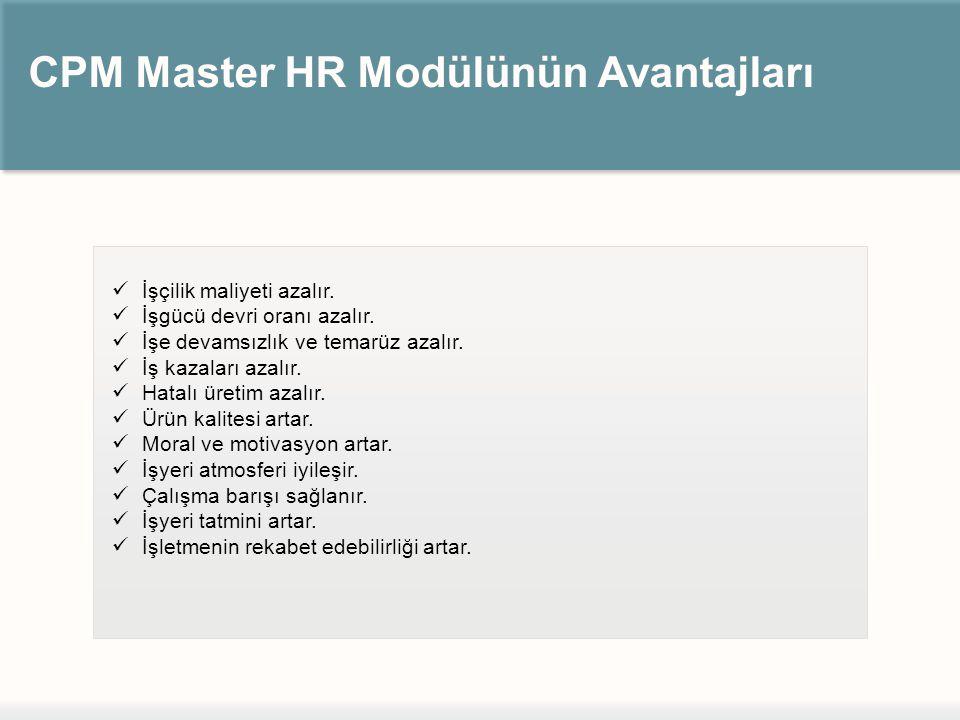 CPM Master HR Modülünün Avantajları