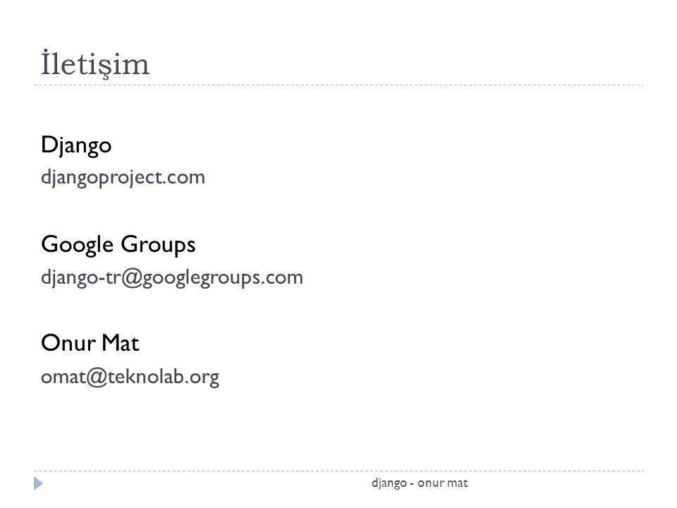 İletişim Django Google Groups Onur Mat djangoproject.com