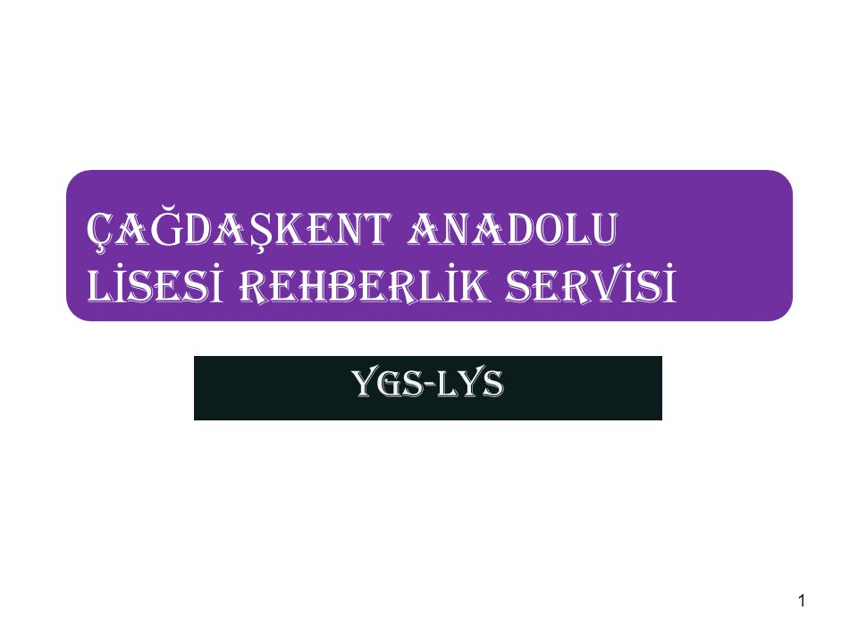 ÇAĞDAŞKENT ANADOLU LİSESİ REHBERLİK SERVİSİ