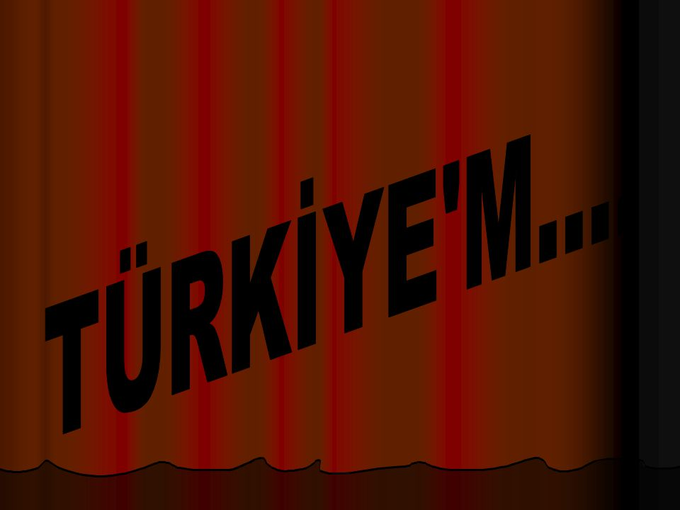 TÜRKİYE M....