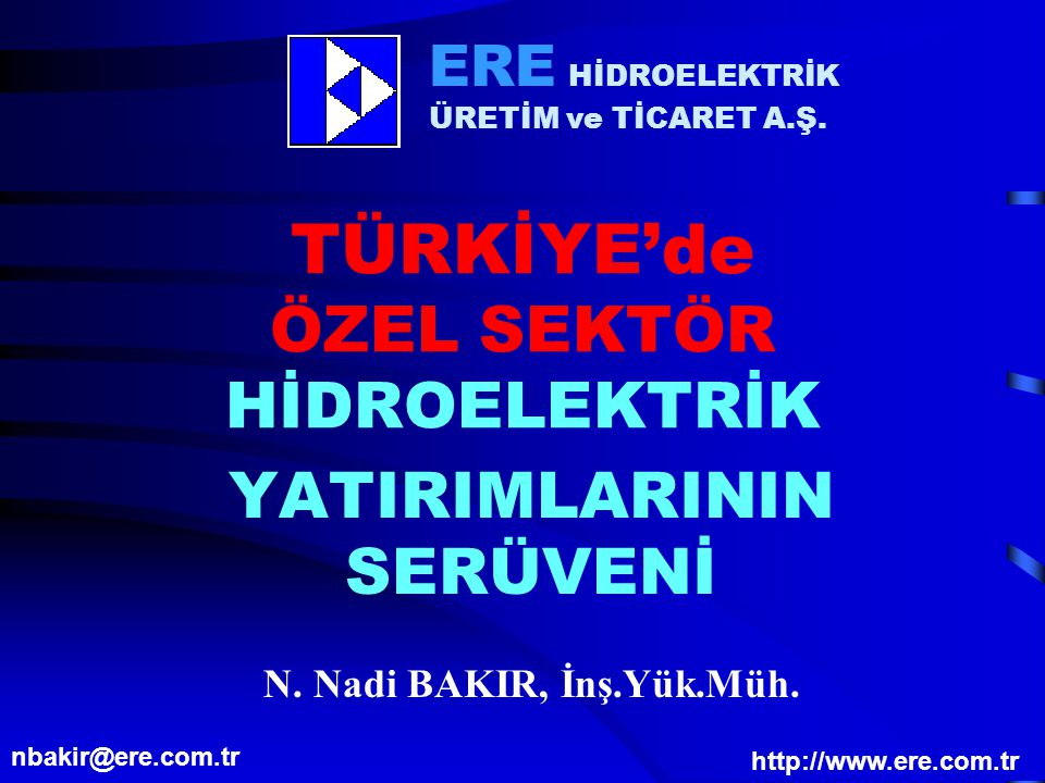 TÜRKİYE'de ÖZEL SEKTÖR HİDROELEKTRİK
