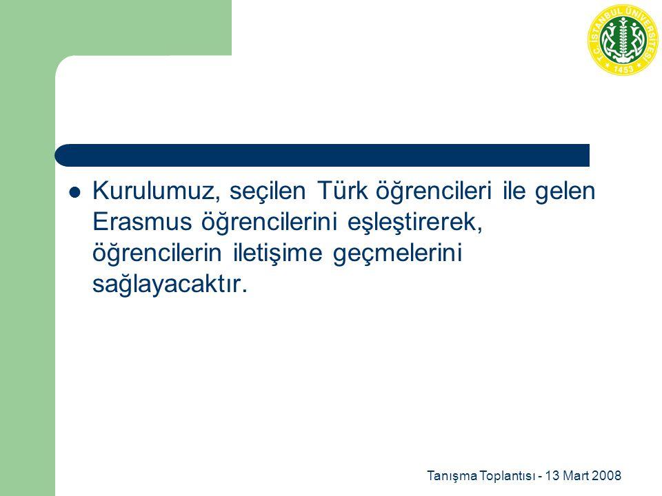 Kurulumuz, seçilen Türk öğrencileri ile gelen Erasmus öğrencilerini eşleştirerek, öğrencilerin iletişime geçmelerini sağlayacaktır.