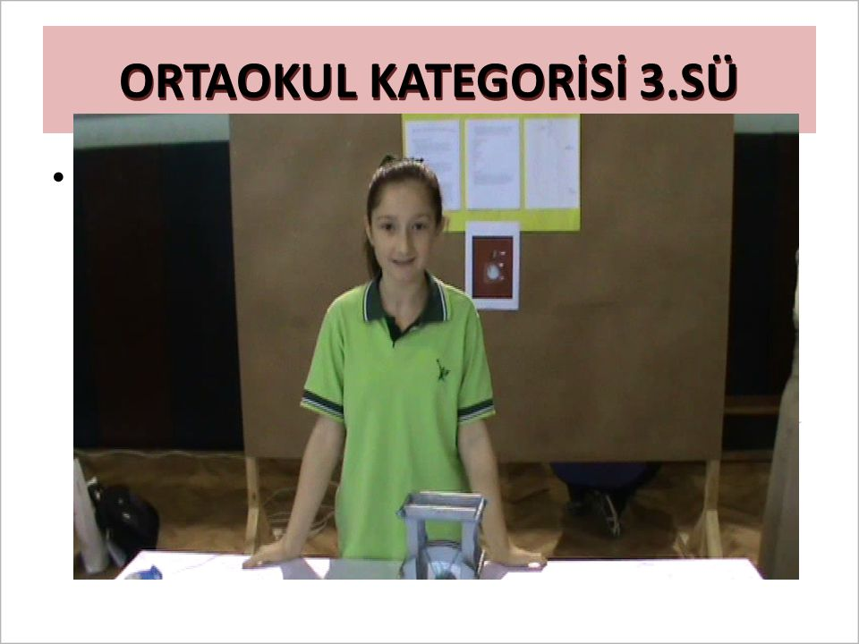 ORTAOKUL KATEGORİSİ 3.SÜ