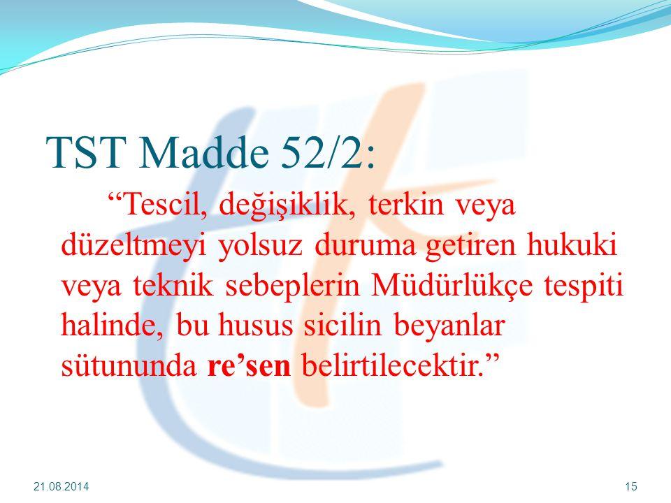TST Madde 52/2: