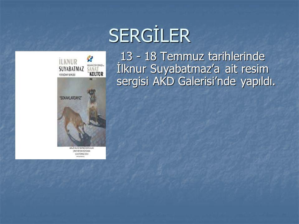 SERGİLER 13 - 18 Temmuz tarihlerinde İlknur Suyabatmaz'a ait resim sergisi AKD Galerisi'nde yapıldı.