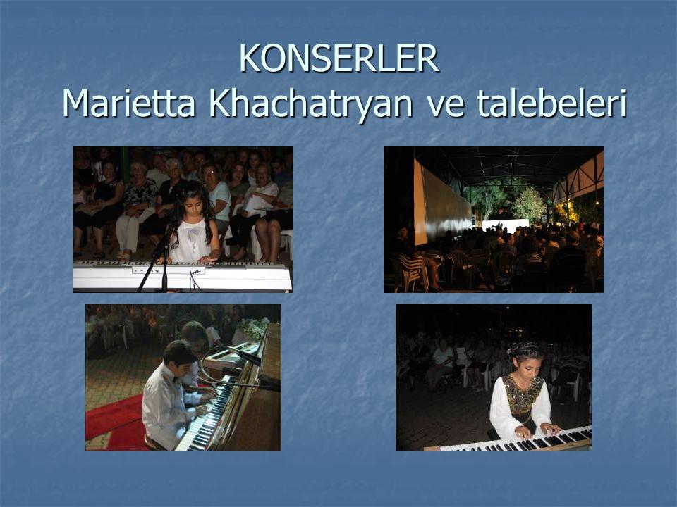 KONSERLER Marietta Khachatryan ve talebeleri
