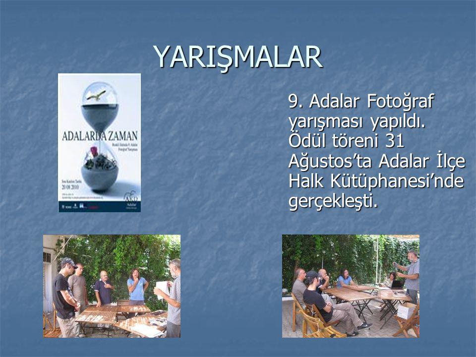 YARIŞMALAR 9. Adalar Fotoğraf yarışması yapıldı.