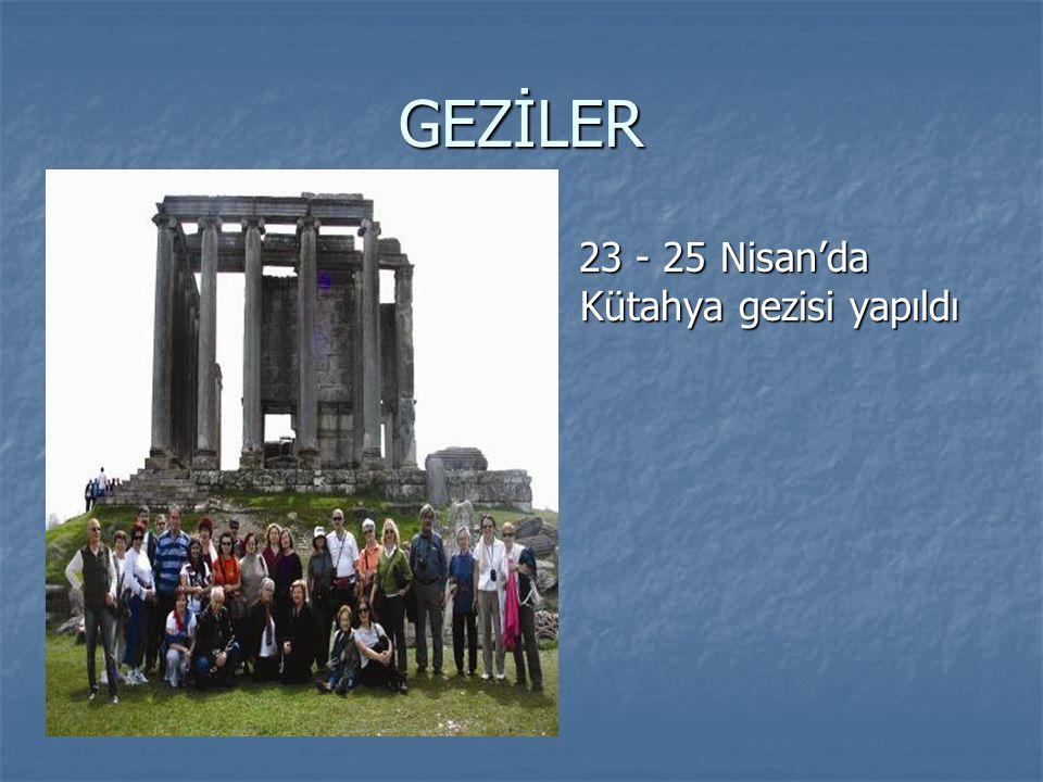 GEZİLER 23 - 25 Nisan'da Kütahya gezisi yapıldı