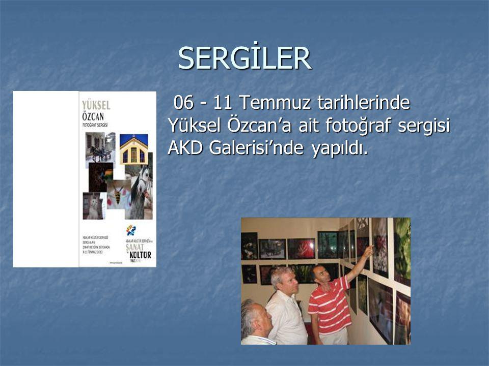 SERGİLER 06 - 11 Temmuz tarihlerinde Yüksel Özcan'a ait fotoğraf sergisi AKD Galerisi'nde yapıldı.