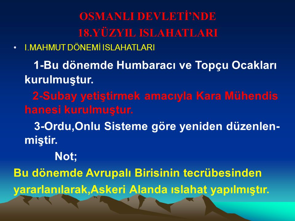OSMANLI DEVLETİ'NDE 18.YÜZYIL ISLAHATLARI