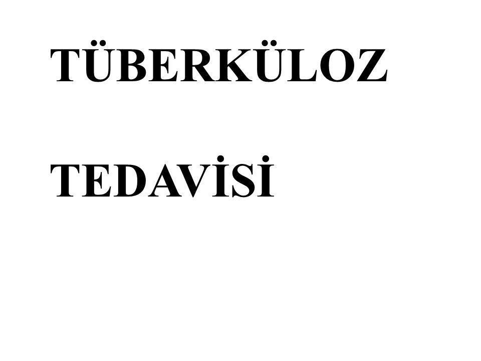 TÜBERKÜLOZ TEDAVİSİ