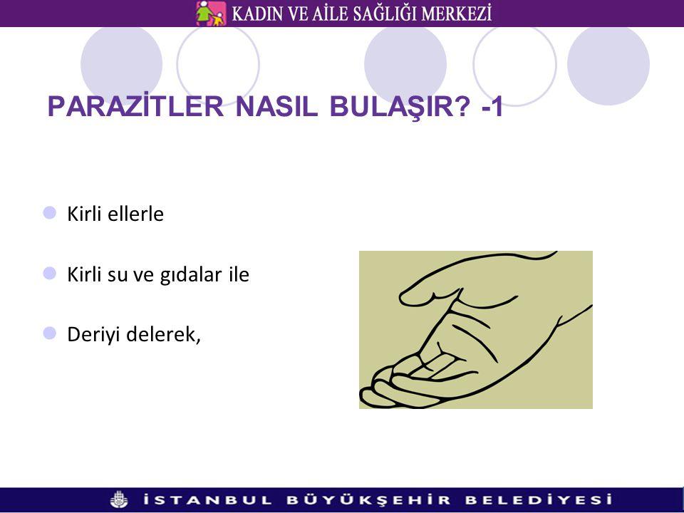 PARAZİTLER NASIL BULAŞIR -1