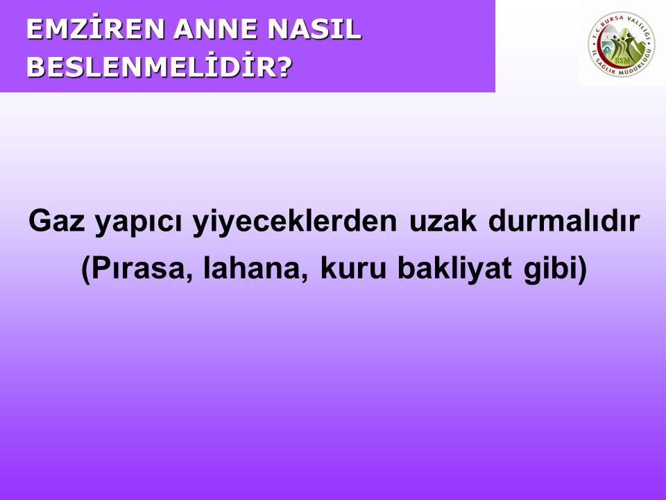 EMZİREN ANNE NASIL BESLENMELİDİR