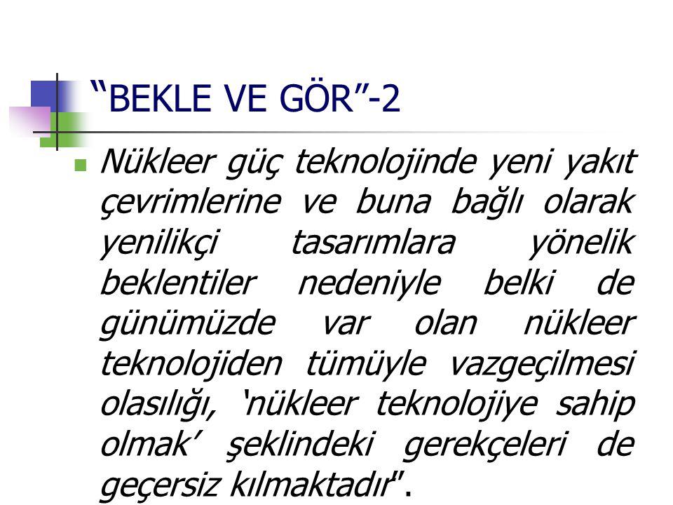 BEKLE VE GÖR -2