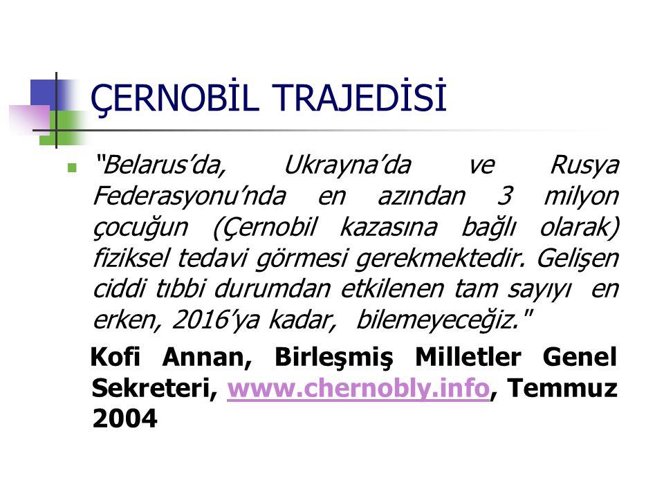 ÇERNOBİL TRAJEDİSİ