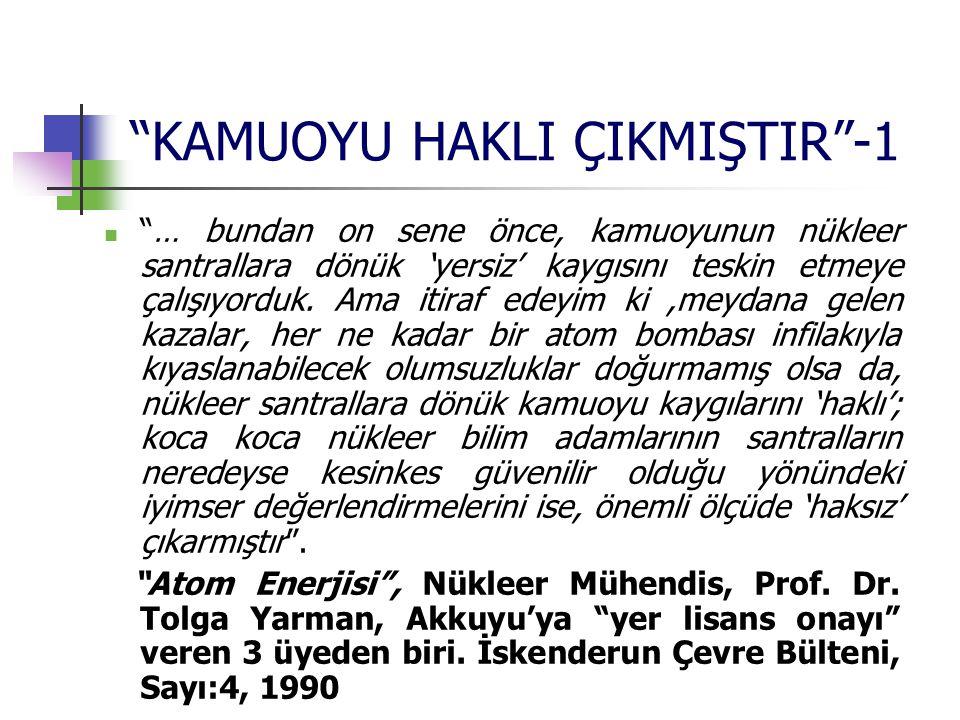 KAMUOYU HAKLI ÇIKMIŞTIR -1