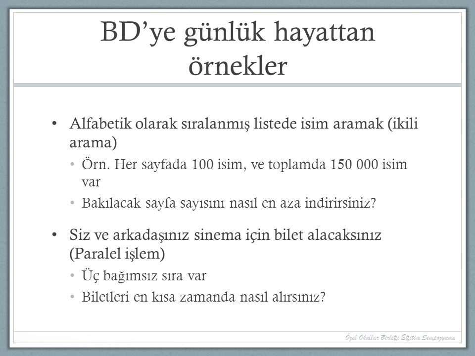 BD'ye günlük hayattan örnekler