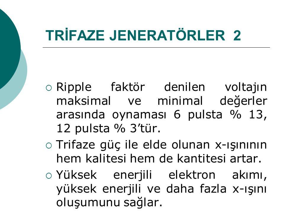 TRİFAZE JENERATÖRLER 2 Ripple faktör denilen voltajın maksimal ve minimal değerler arasında oynaması 6 pulsta % 13, 12 pulsta % 3'tür.