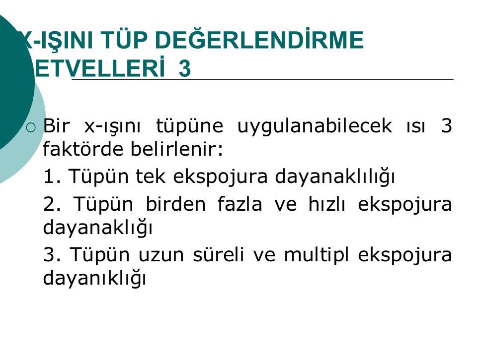 X-IŞINI TÜP DEĞERLENDİRME CETVELLERİ 3