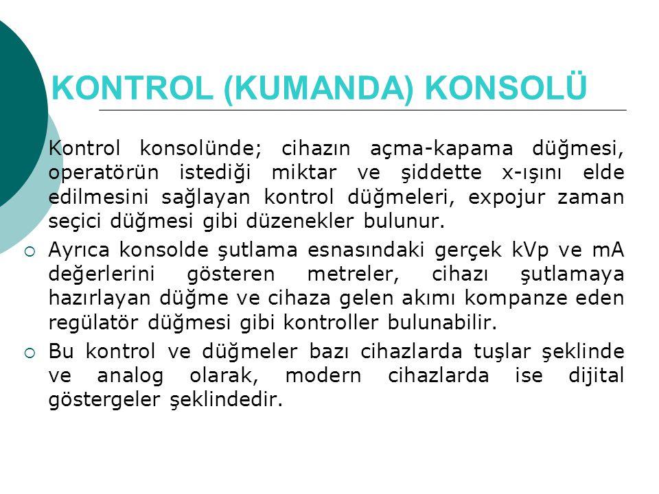 KONTROL (KUMANDA) KONSOLÜ