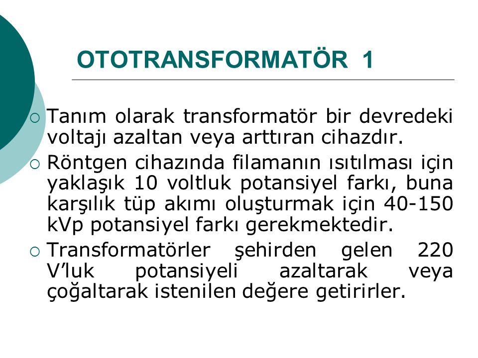 OTOTRANSFORMATÖR 1 Tanım olarak transformatör bir devredeki voltajı azaltan veya arttıran cihazdır.