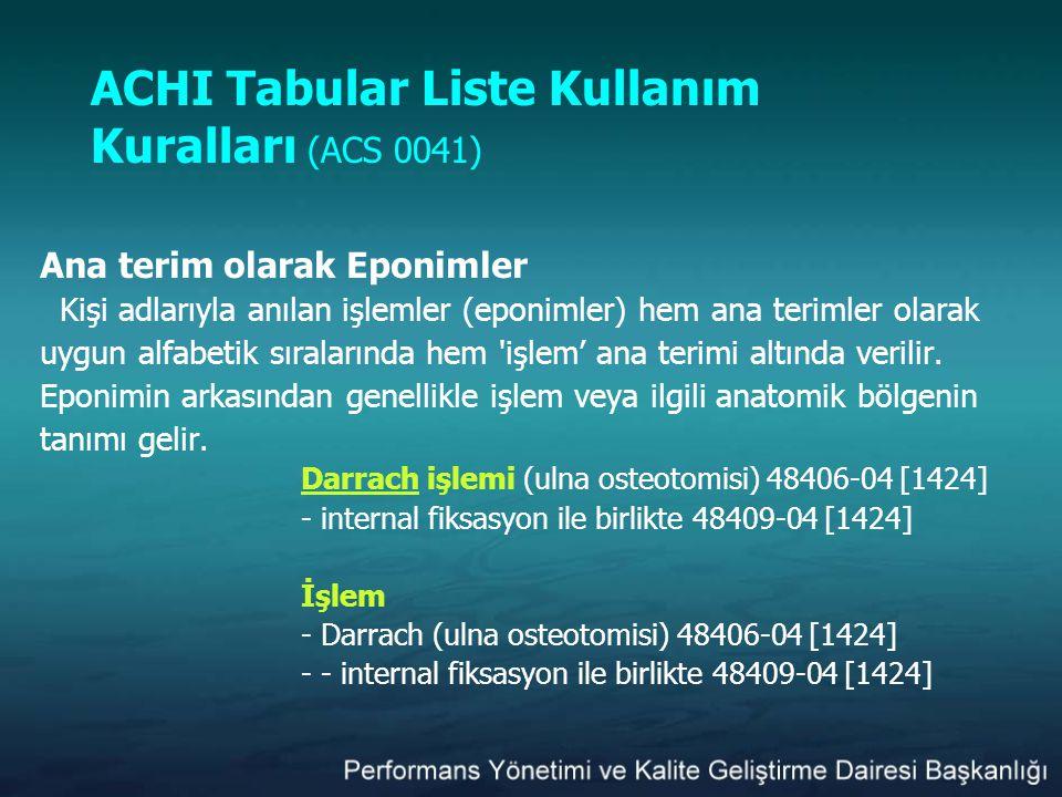 ACHI Tabular Liste Kullanım Kuralları (ACS 0041)