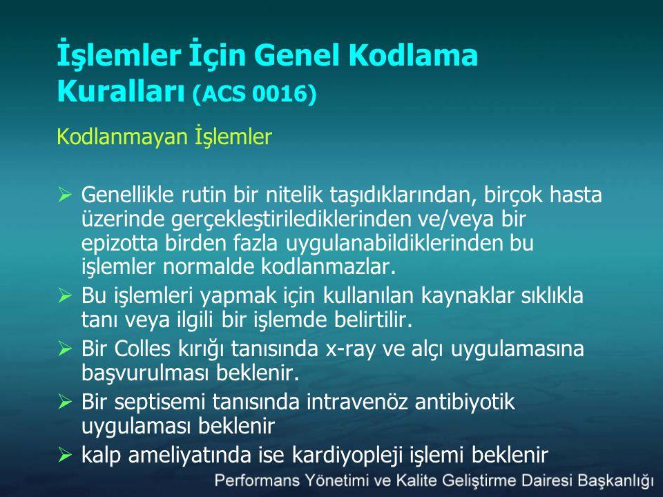 İşlemler İçin Genel Kodlama Kuralları (ACS 0016)
