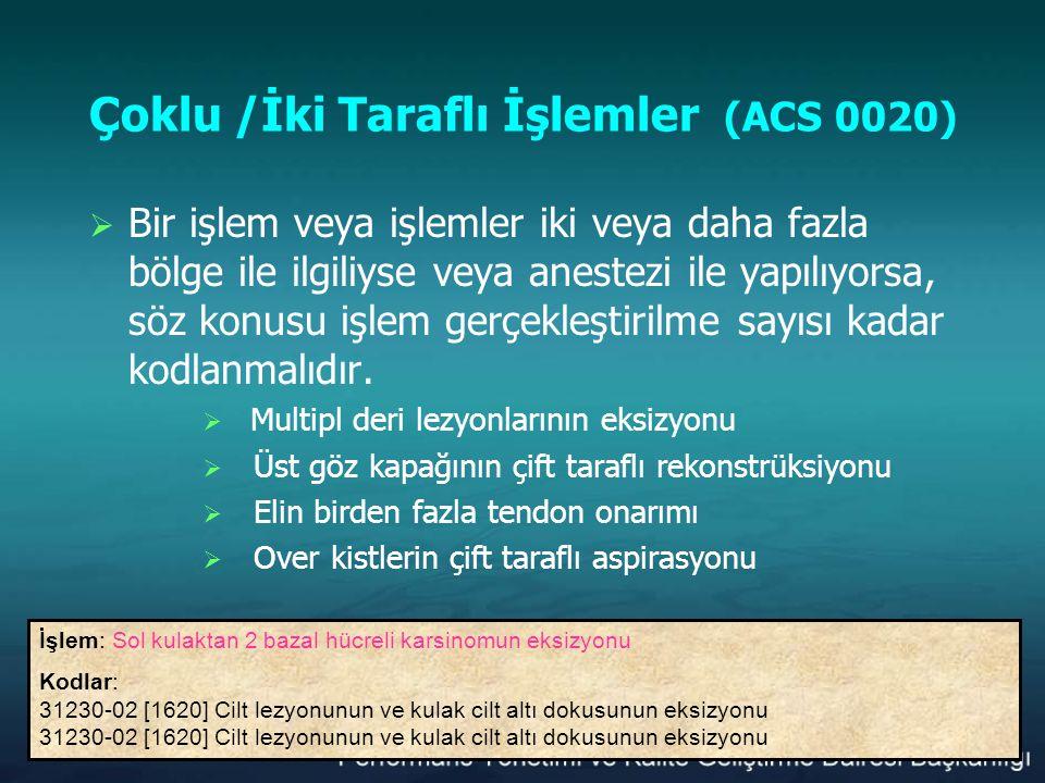Çoklu /İki Taraflı İşlemler (ACS 0020)